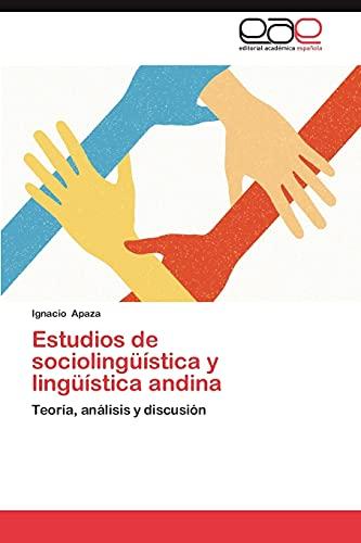 Estudios de Sociolinguistica y Linguistica Andina: Ignacio Apaza