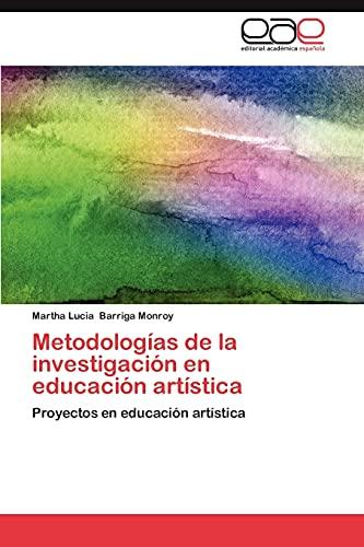 9783659014109: Metodologias de La Investigacion En Educacion Artistica