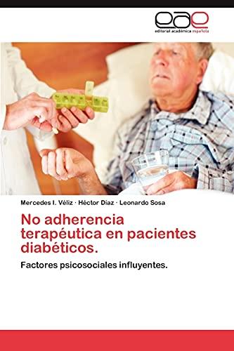 No Adherencia Terapeutica En Pacientes Diabeticos.: Hector Diaz