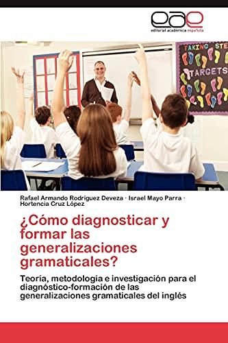 Como Diagnosticar y Formar Las Generalizaciones Gramaticales?: Israel Mayo Parra