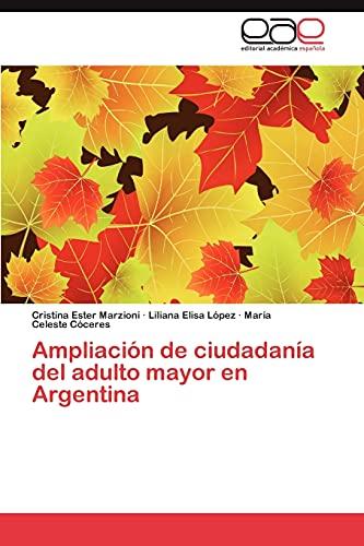 9783659014963: Ampliación de ciudadanía del adulto mayor en Argentina (Spanish Edition)