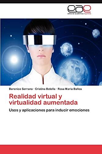 9783659015144: Realidad virtual y virtualidad aumentada: Usos y aplicaciones para inducir emociones (Spanish Edition)