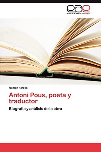 Antoni Pous, Poeta y Traductor: Ramon Farrà s