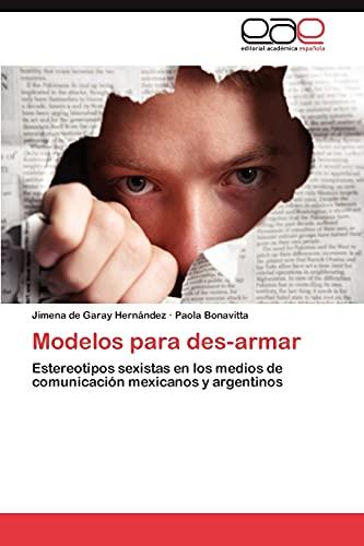 Modelos para des-armar: Estereotipos sexistas en los: de Garay Hernández,