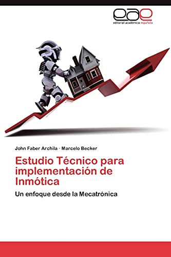 Estudio Técnico para implementación de Inmótica: Un: Archila, John Faber,