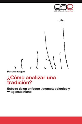 9783659016851: Como Analizar Una Tradicion?