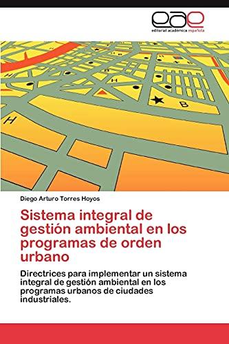 9783659016875: Sistema Integral de Gestion Ambiental En Los Programas de Orden Urbano