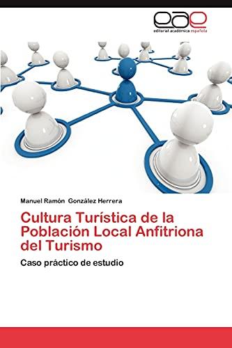 Cultura Turística de la Población Local Anfitriona: González Herrera, Manuel