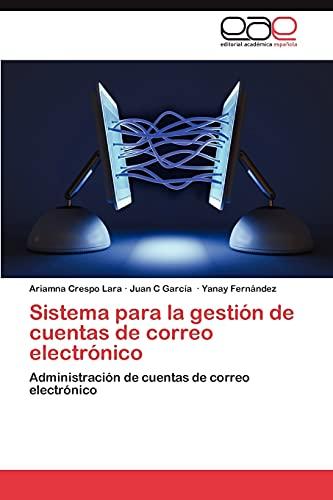 Sistema Para La Gestion de Cuentas de Correo Electronico: Ariamna Crespo Lara