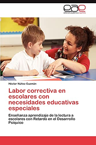 Labor correctiva en escolares con necesidades educativas: Núñez Guzmán, Héctor