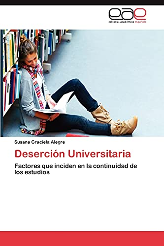 Desercion Universitaria: Susana Graciela Alegre