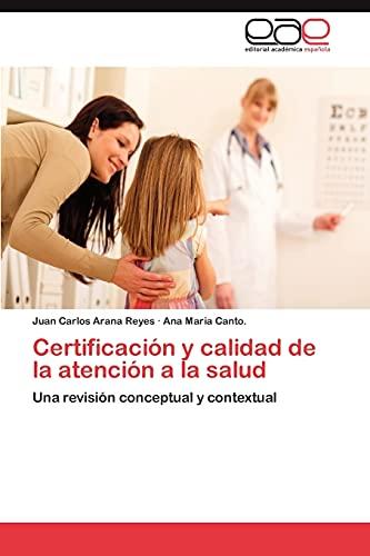 9783659018305: Certificacion y Calidad de La Atencion a la Salud