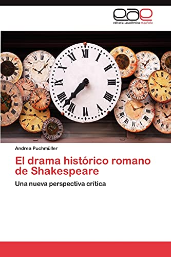 9783659018336: El drama histórico romano de Shakespeare: Una nueva perspectiva crítica (Spanish Edition)
