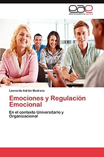 9783659019326: Emociones y Regulación Emocional: En el contexto Universitario y Organizacional (Spanish Edition)
