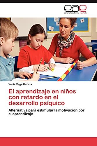 El Aprendizaje En Ninos Con Retardo En: Yunia Vega Batista
