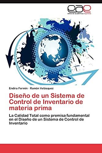 Diseno de Un Sistema de Control de Inventario de Materia Prima: Endira FermÃn