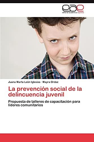 La Prevencion Social de La Delincuencia Juvenil