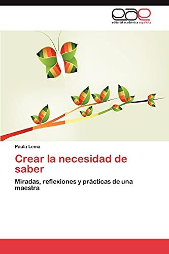 Crear La Necesidad de Saber: Paula Lema