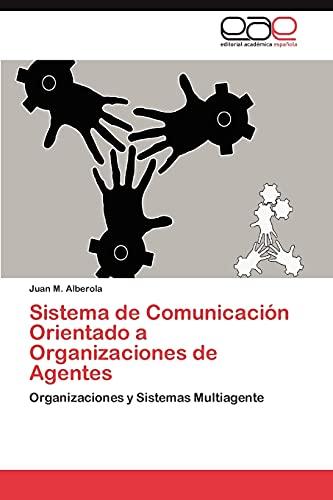 9783659022159: Sistema de Comunicacion Orientado a Organizaciones de Agentes