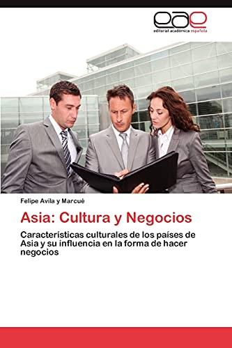 Asia: Cultura y Negocios: Avila y Marcué,