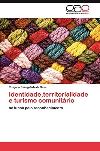 Identidade, Territorialidade E Turismo Comunitario: Rosijane Evangelista da Silva