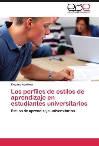 9783659024573: Los perfiles de estilos de aprendizaje en estudiantes universitarios: Estilos de aprendizaje universitarios (Spanish Edition)