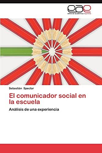 9783659024603: El Comunicador Social En La Escuela