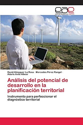 Analisis del Potencial de Desarrollo En La Planificacion Territorial