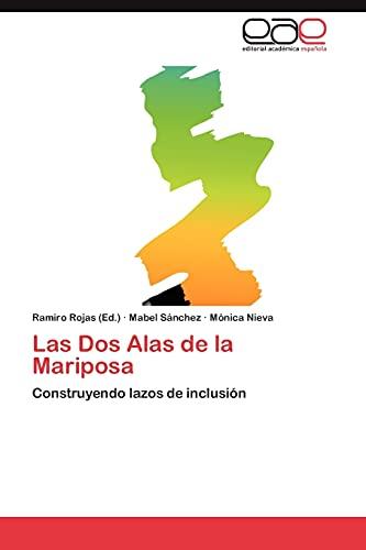 9783659024924: Las DOS Alas de La Mariposa