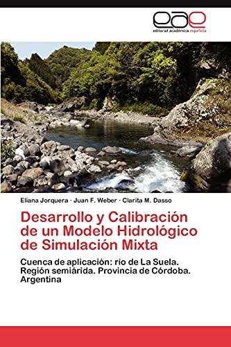 Desarrollo y Calibracion de Un Modelo Hidrologico de Simulacion Mixta: Eliana Jorquera