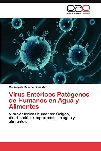 Virus Entericos Patogenos de Humanos En Agua y Alimentos: Mariangela Bracho Gonzalez