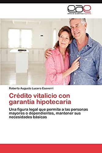 9783659025693: Credito Vitalicio Con Garantia Hipotecaria