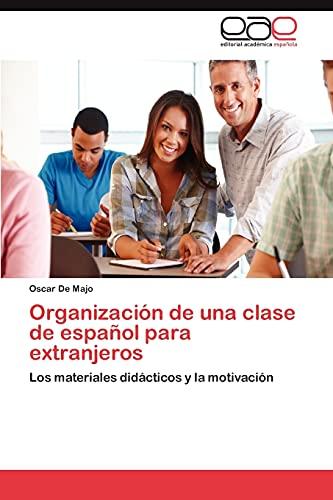 Organizacion de Una Clase de Espanol Para Extranjeros: Oscar De Majo