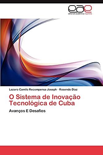 9783659025808: O Sistema de Inovação Tecnológica de Cuba: Avanços E Desafios (Portuguese Edition)