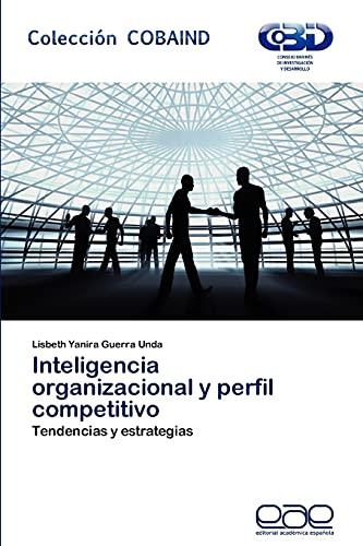 9783659026065: Inteligencia Organizacional y Perfil Competitivo