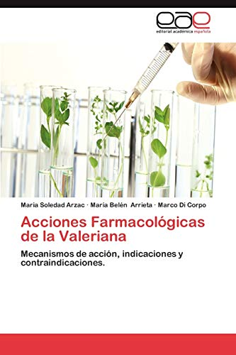 Acciones Farmacologicas de La Valeriana: Maria Soledad Arzac