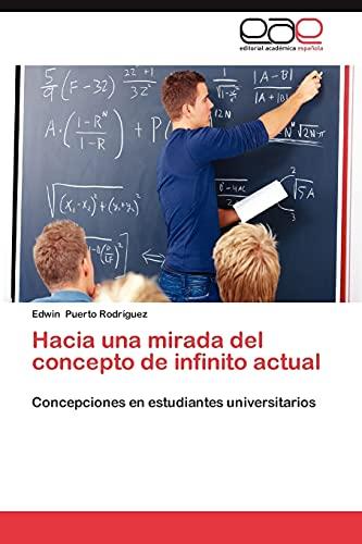 Hacia Una Mirada del Concepto de Infinito Actual: Edwin Puerto RodrÃguez