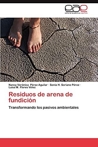 9783659027604: Residuos de Arena de Fundicion
