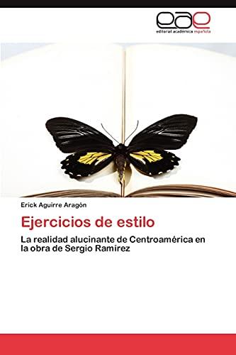 Ejercicios de Estilo: Erick Aguirre Aragà n