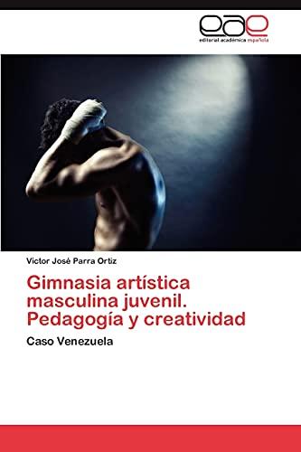 9783659029370: Gimnasia Artistica Masculina Juvenil. Pedagogia y Creatividad