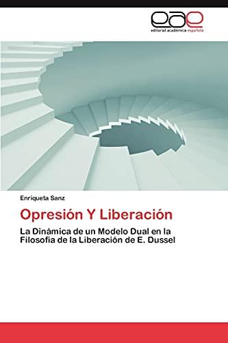 Opresiàn Y Liberaciàn: La Dinámica