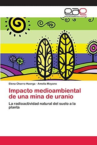 9783659030529: Impacto Medioambiental de Una Mina de Uranio