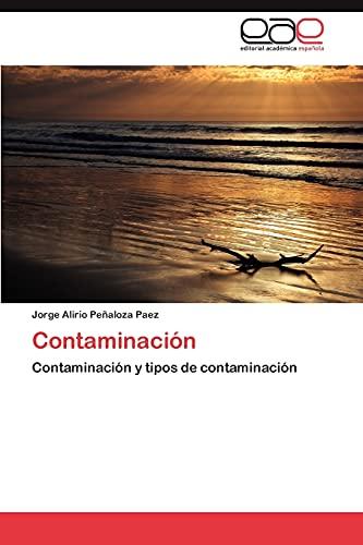 9783659030703: Contaminacion