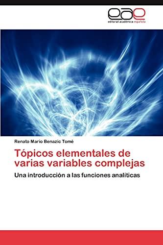 9783659032172: Tópicos elementales de varias variables complejas: Una introducción a las funciones analíticas (Spanish Edition)