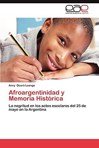 9783659032196: Afroargentinidad y Memoria Historica