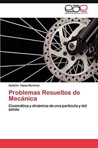 9783659032271: Problemas Resueltos de Mecanica