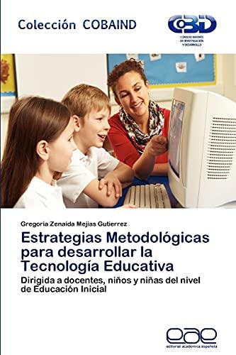 Estrategias Metodologicas Para Desarrollar La Tecnologia Educativa: Gregoria Zenaida Mejias ...
