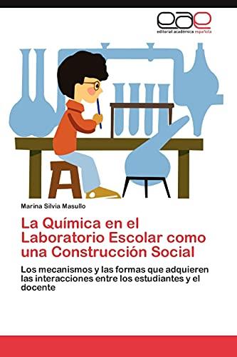 9783659033223: La Quimica En El Laboratorio Escolar Como Una Construccion Social