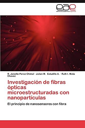 9783659034046: Investigacion de Fibras Opticas Microestructuradas Con Nanoparticulas