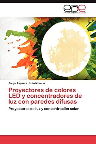 9783659034527: Proyectores de Colores Led y Concentradores de Luz Con Paredes Difusas